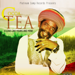 Cocoa Tea - A Love Like Yours And Mine