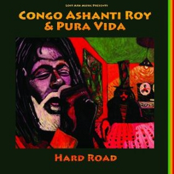 Congo Ashanti Roy - Hard Road