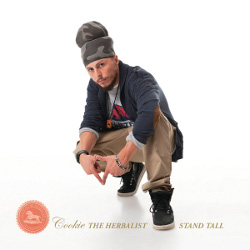 Cookie The Herbalist - Stand Tall