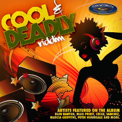 Cool and Deadly Riddim