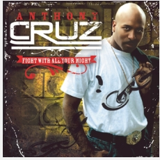 Anthony Cruz - Fight With All Your Might