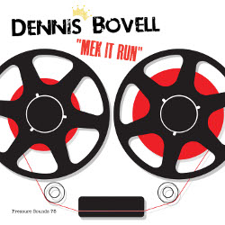 Dennis Bovell - Mek It Run