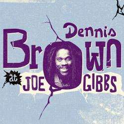 Dennis Brown at Joe Gibbs