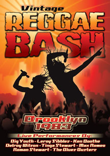 Vintage Reggae Bash : Brooklyn 1983