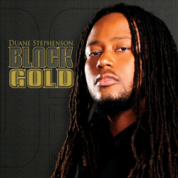 Duane Stephenson - Black Gold