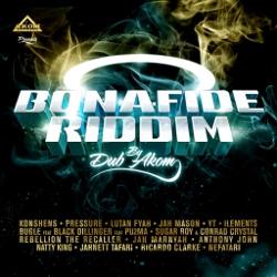 Dub Akom - Bonafide riddim