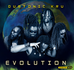 Dubtonic Kru - Evolution