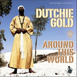 Dutchie Gold - Around The World