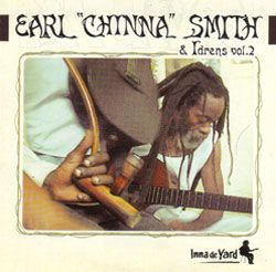 Earl Chinna Smith and Idrens Inna De Yard Vol.2
