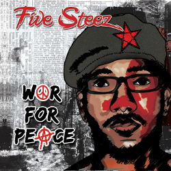 Five Steez - War For Peace