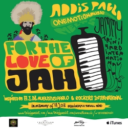 Addis Pablo - For The Love Of Jah