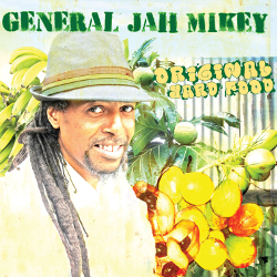 General Jah Mikey - Original Yard Food