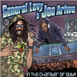 General Levy and Joe Ariwa - In The Chamber Of Dub