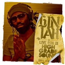 Ginjah - Live Pon Di High Grade