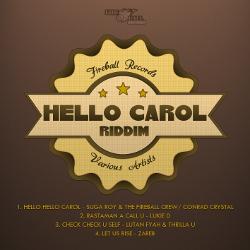 Hello Carol Riddim