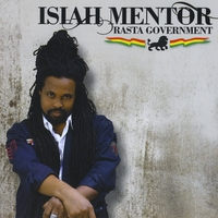 Isiah Mentor - Rasta Government