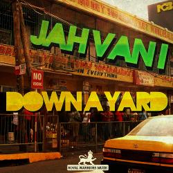 Jah Van I - Down A Yard