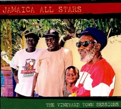 Jamaica All Stars - The Vineyard Town Sessions