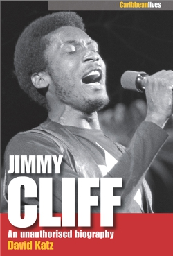 Jimmy Cliff - An Unauthorised Biography