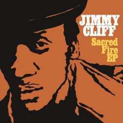 Jimmy Cliff - Sacred Fire