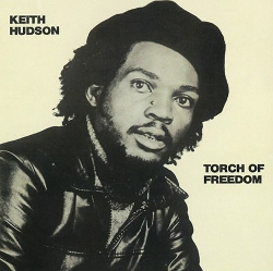 Keith Hudson - Torch Of Freedom