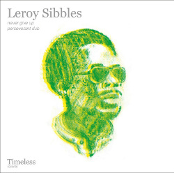 Leroy Sibbles - Never Give Up