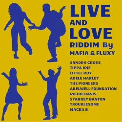 Live and Love Riddim