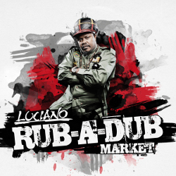 Luciano - Rub-A-Dub Market