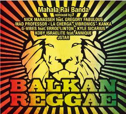 Mahala Rai Banda - Balkan Reggae