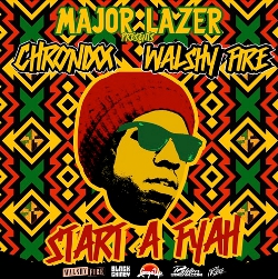 Major Lazer and Chronixx - Start A Fyah