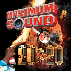 Maximum Sound - 20:20