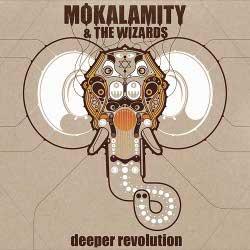 Mo'Kalamity - Deeper Revolution