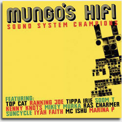 Mungos Hifi Sound System Champion on Scotch Bonnet label 2008