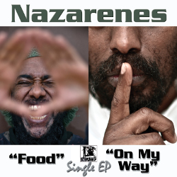 Nazarenes - Food / On My Way