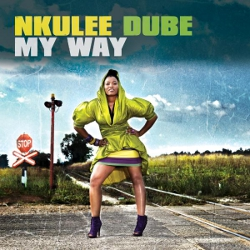 Nkulee Dube - My Way