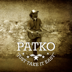 Patko - Just Take It Easy