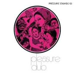 Pleasure Dub