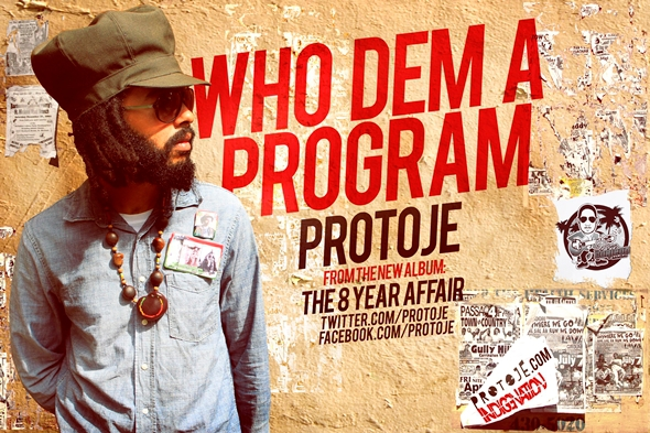 Protoje - Who A Dem Program