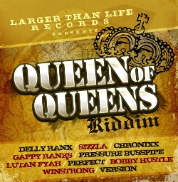 Queen Of Queens Riddim