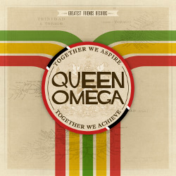 Queen Omega - Together We Aspire, Together We Achive