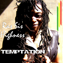 Ras Sis Highness - Temptation