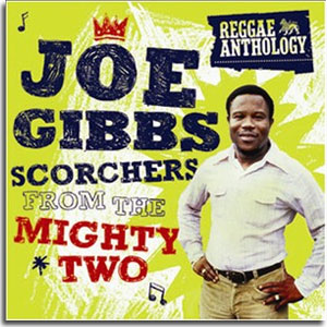 Joe Gibbs Reggae Anthology 2008 Mighty Two