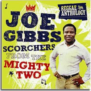 Joe Gibbs Reggae Anthology 2008 Mighty Two