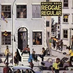 Reggae Regular - Ghetto Rock
