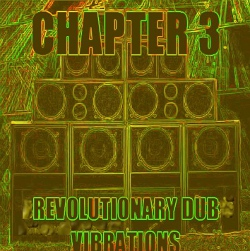 Revolution Dub Vibrations Chapter 3