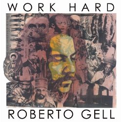 Roberto Gell - Work Hard