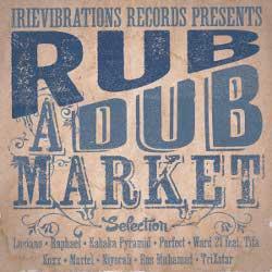 Rub-A-Dub Market Riddim