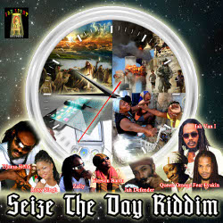 Seize The Day Riddim