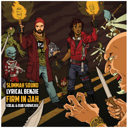 Slimmah Sound and Lyrical Benjie - Firm In Jah