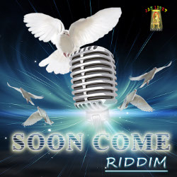 Soon Come Riddim